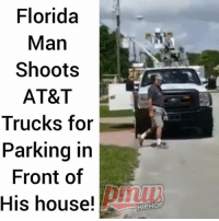 Upset Homeowner in Florida, miami Fired On AT&T Trucks Parked Out Front - FULL VIDEO AND STORY AT PMWHIPHOP.COM LINK IN BIO att: Florida  Man  Shoots  AT&T  Trucks for  Parking ir  Front of  His house!  HIPHOP Upset Homeowner in Florida, miami Fired On AT&T Trucks Parked Out Front - FULL VIDEO AND STORY AT PMWHIPHOP.COM LINK IN BIO att