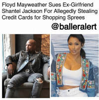 "Bad, Confidence, and Floyd Mayweather: Floyd Mayweather Sues Ex-Girlfriend  Shantel Jackson For Allegedly Stealing  Credit Cards for Shopping Sprees  @balleralert Floyd Mayweather Sues Ex-Girlfriend Shantel Jackson For Allegedly Stealing Credit Cards for Shopping Sprees-blogged by @thereal__bee ⠀⠀⠀⠀⠀⠀⠀⠀⠀ ⠀⠀ According to a new lawsuit from FloydMayweather, his ex-girlfriend, Shantel Jackson, reportedly took his credit cards and money without his consent. ⠀⠀⠀⠀⠀⠀⠀⠀⠀ ⠀⠀ According to documents obtained by TMZ Sports, Jackson accessed Floyd's credit card accounts and even took some of his cash, to go on shopping sprees. ⠀⠀⠀⠀⠀⠀⠀⠀⠀ ⠀⠀ Mayweather claims that she shipped the items to a secret location to continue hiding it from him. ⠀⠀⠀⠀⠀⠀⠀⠀⠀ ⠀⠀ The lawsuit also details how Jackson would praise him in public after he got bad press, just in an attempt to gain his confidence. His lawyer writes, ""As a result of that confidence, Mayweather,...did not audit or otherwise inspect either his cash or his credit card statements for theft by Jackson."" ⠀⠀⠀⠀⠀⠀⠀⠀⠀ ⠀⠀ Mayweather found out about Jackson's behavior from a mutual friend that told him she had been bragging about financially exploiting him. ⠀⠀⠀⠀⠀⠀⠀⠀⠀ ⠀⠀ Mayweather is suing Jackson for theft but not for any specific amount. Jackson is also suing him for domestic abuse and invasion of privacy, among other things."