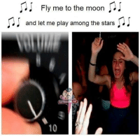 Bad, Dank, and Ups: Fly me to the moon  and let me play among the stars  10 Turn that shit up!  - Stop watching chinese cartoons they bad they keep you a virgin.