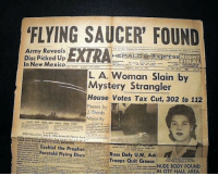 """Funny, Army, and House: FLYING SAUCER' FOUND  Army Reveals  Disc Picked Up  In New Mexico  HERALDEprEs  NIGHT  FINA  L. A. Woman Slain by  Mystery Strangler  House Votes Tax Cut, 302 to 112  Passes by  2-Thirds  Majority  三Ezekiel the Prophet  Foretold Flying Dises  Russ Defy U.N, Ask  Troops Quit GreeceNT  NUDE BODY FOUND  .--.--."""" Uti.""""-...... IN CITY HALL AREA RT @CONSPlRACY_FACT: https://t.co/l65PJ3CMWM"""