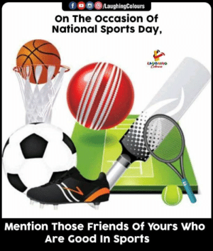 #NationalSportsDay #FunnyMemes #FunnyJokes: fo@®LaughingColours  on The occasion of  National Sports Day,  LAUGNING  Celews  Mention Those Friends of Yours Who  Are Good In Sports #NationalSportsDay #FunnyMemes #FunnyJokes