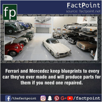 Fact sources mentioned at www.FactPoint.net- did you know fact point , education amazing dyk unknown facts daily facts💯 didyouknow follow follow4follow earth science commonsense f4f factpoint instafact awesome world worldfacts like like4ike tag friends Don't forget to tag your friends 👍: fo  FactPoint  source: factpoint.net  Ferrari and Mercedez keep blueprints to every  car they ve ever made and will produce parts for  them if you need one repaired. Fact sources mentioned at www.FactPoint.net- did you know fact point , education amazing dyk unknown facts daily facts💯 didyouknow follow follow4follow earth science commonsense f4f factpoint instafact awesome world worldfacts like like4ike tag friends Don't forget to tag your friends 👍