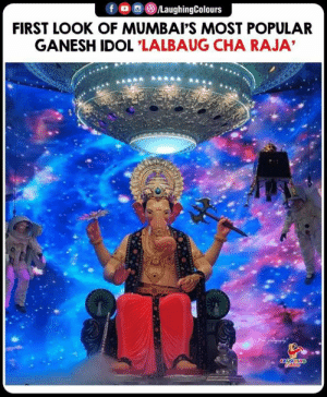 Indianpeoplefacebook, Ganesh, and First: fo/LaughingColours  FIRST LOOK OF MUMBAI'S MOST POPULAR  GANESH IDOL 'LALBAUG CHA RAJA 3 Days To Go  #lalbaugchaRaja #GaneshChaturthi #GaneshChaturthi2019  #Chandrayaan2 #Firstlook