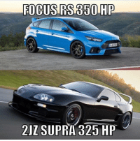 Memes, Focus, and 🤖: FOCUS RS 350 HP  2JZ SUPRA325 HP Focus for the win ricedoutjunk
