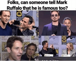 30 Dank Marvel Memes, Now With Extra Spider-Man (Mild Spoilers) - Memebase - Funny Memes: Folks, can someone tell Mark  Ruffalo that he is famous too?  INTERN  IN  HATIONAL INTERNATION  INTERNAT  DIEGOS AN DIEO  SAN  CON GO AL  FRNATIONAL INTER NAL  SAN  E GO  ON  ERNA  INTERNAT  SARBI  CO  CON  1O  posouoos 30 Dank Marvel Memes, Now With Extra Spider-Man (Mild Spoilers) - Memebase - Funny Memes