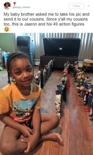 Nothing happier than a kid and his action figures!: Follow  @banga_ontheset  My baby brother asked me to take his pic and  send it to our cousins. Since y'all my cousins  too, this is Jaaron and his 49 action figures Nothing happier than a kid and his action figures!