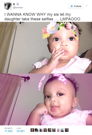 sassychict: karayray1:  lightskinlivinglavish:   muchadoeaboutnothing:  What an icon  the definition of a bad bih from birth   She gonna look back at these when she's 18 like…   Love It 😍😍😍😍 : Follow  @bevkster  I WANNA KNOW WHY my sis let my  daughter take these selfies .. LMFAOOO   RETWEETS  LIKES  17,882 34,881 A  iki匝围 sassychict: karayray1:  lightskinlivinglavish:   muchadoeaboutnothing:  What an icon  the definition of a bad bih from birth   She gonna look back at these when she's 18 like…   Love It 😍😍😍😍