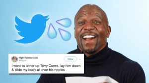 Terry Crews, Him, and Down: Follow  I want to lather up Terry Crews, lay him down  & slide my body all over his ripples