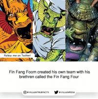 marvelcomics like follow geek marvel: Follow me on Twitter!  Fin Fang Foom created his own team with his  brethren called the Fin Fang Four  回@VILLA IN TRUEFACTS  步@VILLA IN PEDI marvelcomics like follow geek marvel