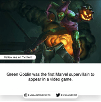 Who is favorite Marvel villain? marvel spiderman geek like comics marvelcomics: Follow me on Twitter!  Green Goblin was the first Marvel supervillain to  appear in a video game.  回@VILLA IN TRUEFACTS  步@VILLA IN PEDI Who is favorite Marvel villain? marvel spiderman geek like comics marvelcomics
