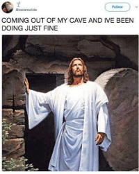 Easter, Shit, and Happy: Follow  @oscarewilde  COMING OUT OF MY CAVE AND IVE BEEN  DOING JUST FINE <p>happy belated easter bc i cant get my shit together &lt;3 </p>