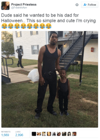 Blackpeopletwitter, Crying, and Cute: + Follow  Project Priestess  @FreshhhAirr  Dude said he wanted to be his dad for  Halloween.. This so simple and cute I'm crying  RETWEETS L  1,689 2,896  LIKES <p>That&rsquo;s hella cute but nobody gonna talk about the man levitating in the background (via /r/BlackPeopleTwitter)</p>