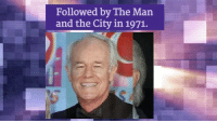 Memes, 🤖, and The City: Followed by The Man  and the City in 1971. Happy 78th Birthday to Mike Farrell from M*A*S*H and Providence!