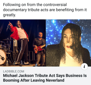 It's like Mike Myers as the Cat in the hat: Following on from the controversial  documentary tribute acts are benefiting from it  greatly  LADBIBLE.COM  Michael Jackson Tribute Act Says Business Is  Booming After Leaving Neverland It's like Mike Myers as the Cat in the hat