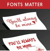font: FONTS MATTER  be mine  YOU'LL ALWAYS  BE MINE