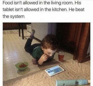 Food, Funny, and Tablet: Food isn't allowed in the living room. His  tablet isn't allowed in the kitchen. He beat  the system Improvise. Adapt. Overcome. via /r/funny https://ift.tt/2QDQkO2