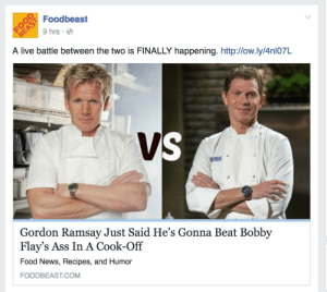anneburrellshair:  anneburrellshair:  GOD HAS FINALLY COME TO SMITE THE DEVIL   THE SAGA CONTINUES : Foodbeast  9 hrs  A live battle between the two is FINALLY happening. http:/low.ly/4nl07L  Gordon Ramsay Just Said He's Gonna Beat Bobby  Flay's Ass In A Cook-Off  Food News, Recipes, and Humor  FOODBEAST.COM anneburrellshair:  anneburrellshair:  GOD HAS FINALLY COME TO SMITE THE DEVIL   THE SAGA CONTINUES