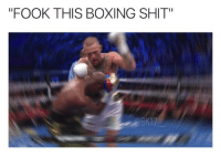 "8Fail: ""FOOK THIS BOXING SHIT 8Fail"