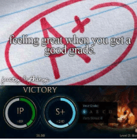 Memes, Victorious, and 🤖: fooling great When you get a  900d grade  VICTORY  Your Grade:  IP  S+  Parry Bonus: 0  +240  +S9  Level 2: Bra  31:50 Perfect score *__*