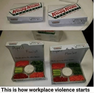 Memes, 🤖, and How: Foolsi  Foo Isi  This is how workplace violence starts https://amzn.to/2f8wO7J