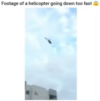 Memes, Omg, and Worldstar: Footage of a helicopter going down too fast Omg wtf! Doubletap and follow @awkwardgoogle for more posts daily ✌️💙 . . ---------------- worldstar 21savage amberrose balleralert sciencerules scienceiscool scienceexperiment science technology hightech glass coolvids colour colourful vids wow artist poptart amazingart coolpics postoftheday coolness lovedetails instadetails viral awesomepics robkardashian kardashian blacchyna viralspot