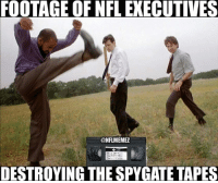 Nfl, Philips, and Dover: FOOTAGE OF NFLEXECUTIVES  @NFLMEMEZ  DESTROYING THE SPYGATE TAPES Well, it's technically not about Deflategate... Credit: Philip Dover
