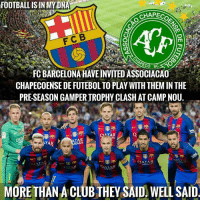 Great gesture by FC Barcelona. Respect !!!  Credit- Football is in my DNA: FOOTBALL ISIN MYDN  CHAPECO  F CB  PECA SC  FC BARCELONA HAVEINVITED ASSOCIACAO  CHAPECOENSE DE FUTEBOLTOPLAY WITH THEM IN THE  PRESEASON GAMPERIROPHY CLASH ATCAMPNOU.  OATAR  TA  TAR  AIRWAN  MORE THAN A CLUB THEY SAID WELL SAID Great gesture by FC Barcelona. Respect !!!  Credit- Football is in my DNA