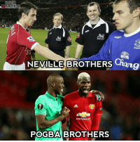 Football, Memes, and Mood: FOOTBALL  LOOMEMESINSTA  18  Evert  IG  Chong  NEVILLE BROTHERS  CH VROLET  POGBA BROTHERS Mood difference 😂