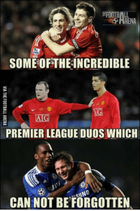 Legendary!: FOOTBALL  RENA  SOMEOF THEINCREDIBLE  AIG  PREMIER LEAGUE DUOS WHICH  SIIN  CANNOT BE FORGOTTEN Legendary!