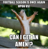 Tag a mate who has started preseason!: FOOTBALL SEASON IS ONCE AGAIN  UPON US!  CAN I GET AN  AMEN!  meme  Cler  ator, net Tag a mate who has started preseason!