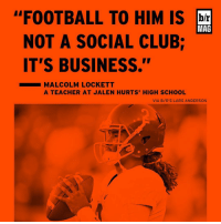 """Club, Nick Saban, and Sports: """"FOOTBALL TO HIM IS Ibr  NOT A SOCIAL CLUB  IT'S BUSINESS.""""  MALCOLM LOCKETT  A TEACHER AT JALEN HURTS HIGH SCHOOL  VIA B/R'S LARS ANDERSON Alabama coach Nick Saban might see a little bit of himself in 18-year-old freshman QB Jalen Hurts. [link in bio]"""