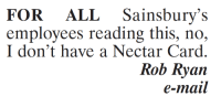 Memes, Mail, and 🤖: FOR ALL Sainsbury's  employees reading this, no,  I don't have a Nectar Card  Rob Ryan  e-mail