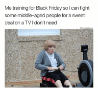 Come at me Gloria 😤 I will end you | 👉 @betasalmon for more: for Black Friday so I can fig  Me training ht  some middle-aged people for a sweet  deal on a TVI don't need  @BetaSalmon Come at me Gloria 😤 I will end you | 👉 @betasalmon for more