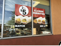 memehumor:  You had one job…: FOR  CLASSIC  BURRITOS  FOR A LIMITED TIME  MIX &  MATCH memehumor:  You had one job…