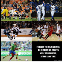 Facts, Meme, and Memes: FOR JUST THE 7th TIME EVER,  ALL 5MAOR U.S. SPORTS  WERE BEING PLAYED.  AT THE SAMETIME  (BNFL MEME Fun fact about last night