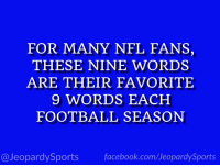 """What are: ""The Dallas Cowboys have been eliminated from the playoffs?"" #JeopardySports #SEAvsDAL https://t.co/uIvndQ4wuh: FOR MANY NFL FANS,  THESE NINE WORDS  ARE THEIR FAVORITE  9 WORDS EACH  FOOTBALL SEASON  @JeopardySports facebook.com/JeopardySports ""What are: ""The Dallas Cowboys have been eliminated from the playoffs?"" #JeopardySports #SEAvsDAL https://t.co/uIvndQ4wuh"