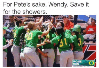 "Dank, Espn, and Memes: For Pete's sake, Wendy. Save it  for the showers.  is  HOME  RUN ESPN, please define ""Home Run"". @shinestythreads has dank memes and danker threads. Check them out link in bio"