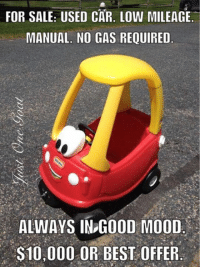 For Sale Used Car Low Mileage Manual No Gas Required Always Ing0od
