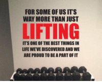 http://t.co/7shPRnihnw: FOR SOME OF US ITS  WAY MORE THAN JUST  LIFTING  ITS ONE OF THE BEST THINGSIN  LIFE WEVE DISCOVERED AND WE  ARE PROUD TO BEAPART OFIT http://t.co/7shPRnihnw