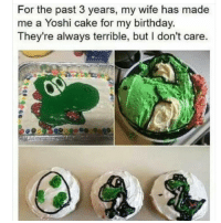 Birthday, Memes, and Yoshi: For the past 3 years, my wife has made  me a Yoshi cake for my birthday  They're always terrible, but I don't care I'm dying at what @memezar just posted 😂😂