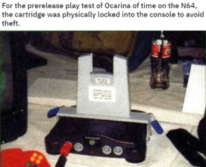 Gif, Tumblr, and Blog: For the prerelease play test of Ocarina of time on the N64  the cartridge was physically locked into the console to avoid  theft. retrogamingblog: me trying to pull it out