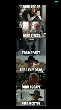 focus ford: FORD FOCUS  FORD FIESTA  FORD SPORT  FORD EXPLORE  FORD ESCAPE  FORD FUCK YOU