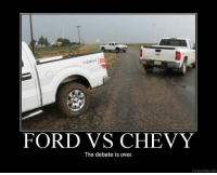 Chevy: FORD VS CHEVY  The debate is over.  YDESPAUR.COM