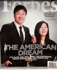 """Alive, America, and Asian: FOREVER 21'S  BILLIONAIRE  FOUNDERS  """"WE CAME HERE  WITH ALMOST NOTHING.""""  THE AMERICAN  DREAM  IT'S ALIVE AND WELL THE SURPRISING  THE IMMIGRANTS  THE F Yo America, every time u call a Asian person """"Ching Chong"""" remember this magazine cover and go home and cry"""