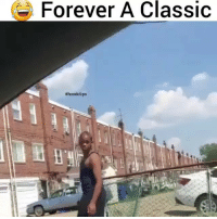 Funny, Forever, and Never: Forever A Classic  #hood clips Never forget clip of the day