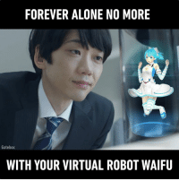 Dank, Waifu, and 🤖: FOREVER ALONE NO MORE  Gatebox  WITH YOUR VIRTUAL ROBOT WAIFU Happy World Otaku Day! This product is so amazing and so sad at the same time. (By Gatebox)