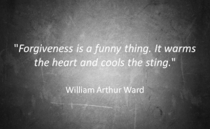 """Stinge: Forgiveness is a funny thing. It warms  the heart and cools the sting.""""  William Arthur Ward"""