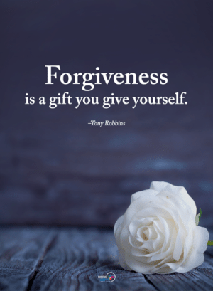 Memes, Forgiveness, and 🤖: Forgiveness  is a gift you give yourself.  Tony Robbins
