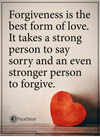"""Love, Memes, and Sorry: Forgiveness is the  best form of love.  It takes a strong  person to say  sorry and an even  stronger person  to forgive. Today I want to show you a really absurd, but extremely effective """"LOVE FORMULA"""" This will make any man feel so in love with you, that he will get obsessive thoughts about you all the time. Follow this link to discover it--> http://tinyurl.com/lgofdesire"""