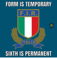 Another One, Love, and Meme: FORM IS TEMPORARY  RUGBY  MEHES  Instagzam  ITALIA  SIXTH IS PERMANENT Seeing as our Italian followers enjoyed our last meme so much we've made another one. Love you guys 😘🇮🇹✌🏽 rugby italy banter sixnations